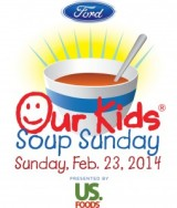 Ford SOUP SUNDAY benefiting Our Kids
